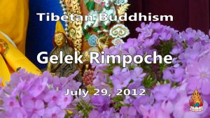 Tibetan Buddhism with Gelek Rimpoche 30
