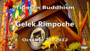 Tibetan Buddhism with Gelek Rimpoche 43