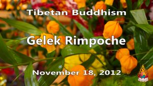Tibetan Buddhism with Gelek Rimpoche 46