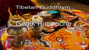 Tibetan Buddhism with Gelek Rimpoche 56