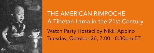 American Rimpoche Watch Party
