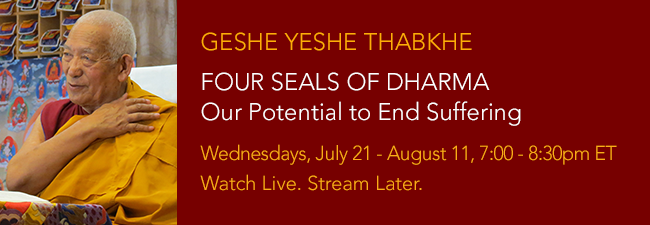 Four Seals with Geshe Yeshe Thabkhe
